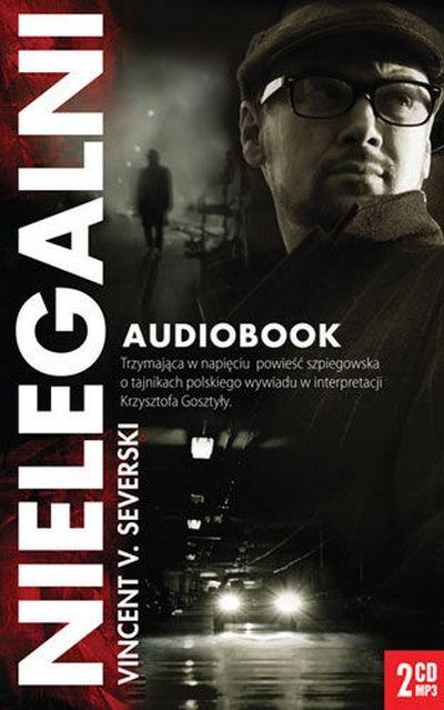 Vincent V. Severski - Nielegalni [Audiobook PL]