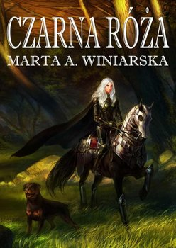 Czarna róża - Winiarska Marta A.