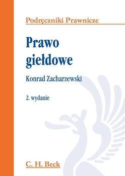 Prawo giełdowe - Zacharzewski Konrad