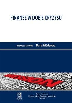 Finanse w dobie kryzysu - Opracowanie zbiorowe