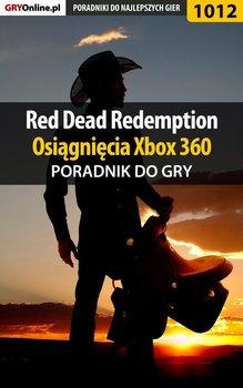 Red Dead Redemption - Osiągnięcia - poradnik do gry - Justyński Artur Arxel