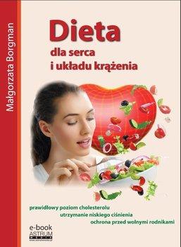 Dieta dla serca i układu krążenia - Borgman Małgorzata