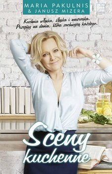 Sceny kuchenne - Mizera Janusz, Pakulnis Maria
