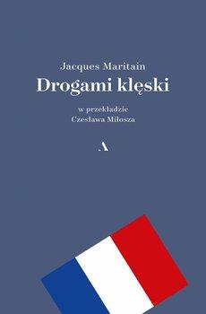 Drogami klęski - Maritain Jacques