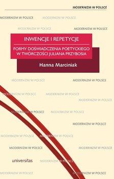 Inwencje i repetycje - Marciniak Hanna