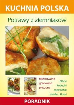 Potrawy z ziemniaków. Kuchnia polska. Poradnik - Skwira Karol, Strzelczyńska Marzena