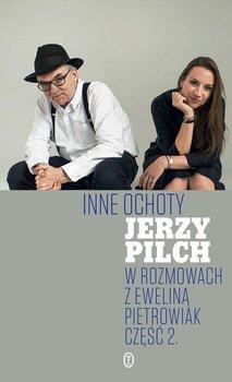 Inne ochoty - Pilch Jerzy, Pietrowiak Ewelina
