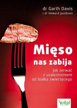 Mięso nas zabija - Davis Garth, Jacobson Howard