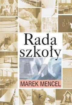 Rada szkoły - Mencel Marek
