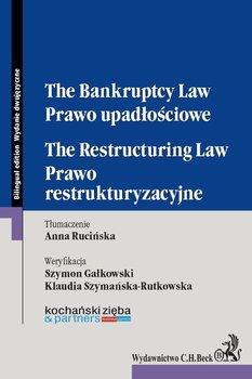 Prawo upadłościowe. Prawo restrukturyzacyjne. The Bankruptcy Law. The Restructuring Law - Opracowanie zbiorowe