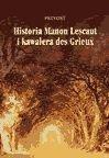 Historia Manon Lescaut i kawalera de Grieux - Prevost Antoni Franciszek