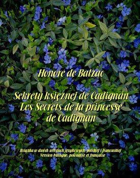 Sekrety księżnej de Cadignan. Les Secrets de la princesse de Cadignan - Balzak Honoriusz
