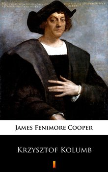 Krzysztof Kolumb - Cooper James Fenimore