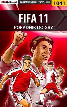 FIFA 11 - poradnik do gry - Wilczek Karol Karolus