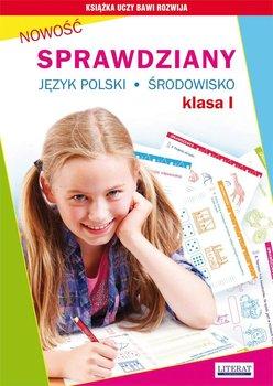 Sprawdziany. Język polski, środowisko. Klasa 1 - Guzowska Beata, Kowalska Iwona