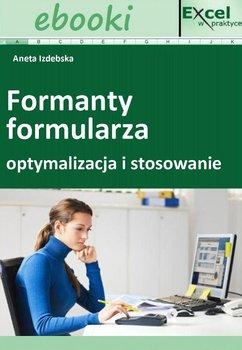Formanty formularza - optymalizacja i stosowanie - Opracowanie zbiorowe