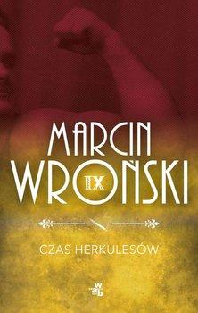 Komisarz Maciejewski. Tom 9. Czas Herkulesów - Wroński Marcin