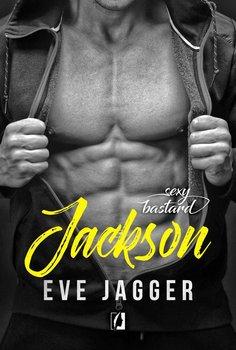 Sexy Bastard. Tom 4. Jackson - Jagger Eve