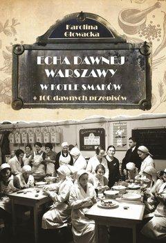 W kotle smaków - Głowacka Karolina