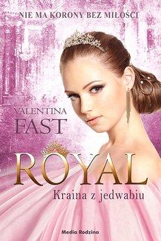 Kraina z jedwabiu. Royal. Tom 2 - Fast Valentina