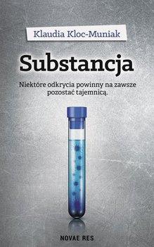 Substancja - Kloc-Muniak Klaudia