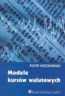 Modele kursów walutowych - Wdowiński Piotr