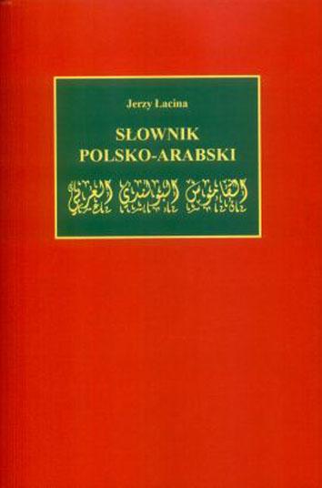 Łacina J. - Mały Słownik Polsko-Arabski