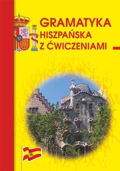 Gramatyka hiszpańska z ćwiczeniami - Węgrzyn Adam