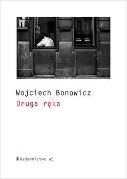 Druga ręka - Bonowicz Wojciech