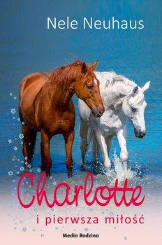 Charlotte i pierwsza miłość. Charlotte. Tom 4 - Neuhaus Nele