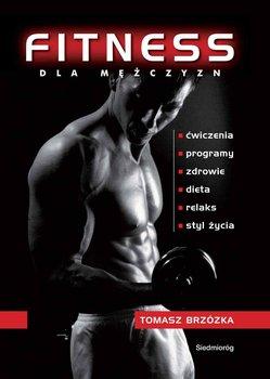 Fitness Dla Mężczyzn - Brzózka Tomasz
