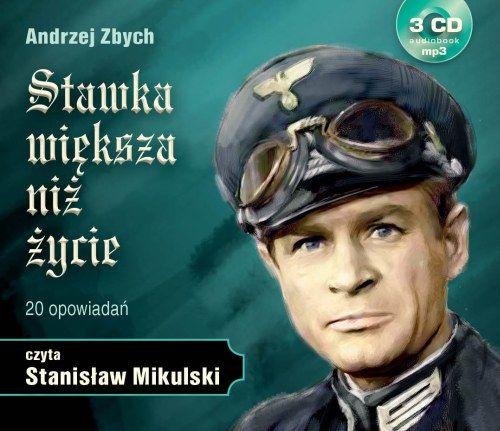 Andrzej Zbych - Stawka większa niż życie