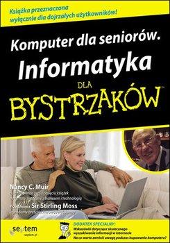 Komputer dla seniorów. Informatyka dla bystrzaków - Muir Nancy