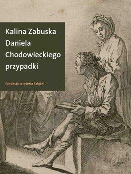 Daniela Chodowieckiego przypadki - Zabuska Kalina