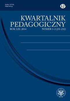 Kwartalnik Pedagogiczny 2014/1-2 (231-232) - Wiłkomirska Anna