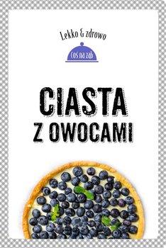 Ciasta z owocami - Mrowiec Justyna