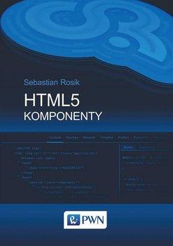 HTML5. Komponenty - Rosik Sebastian
