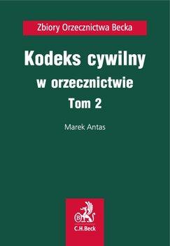 Kodeks cywilny w orzecznictwie. Tom 2 - Antas Marek, Sala Karol