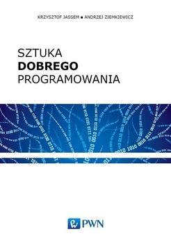 Sztuka dobrego programowania - Jassem Krzysztof, Ziemkiewicz Andrzej