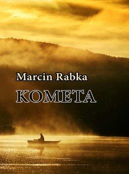 Kometa - Rabka Marcin