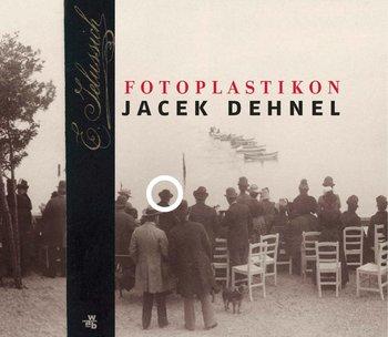 Fotoplastikon - Dehnel Jacek
