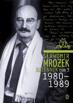 Dziennik. Tom 3. 1980-1989 - Mrożek Sławomir