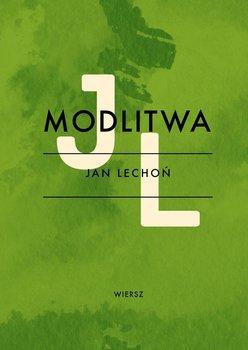 Modlitwa - Lechoń Jan