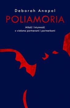 Poliamoria - Anapol Deborah