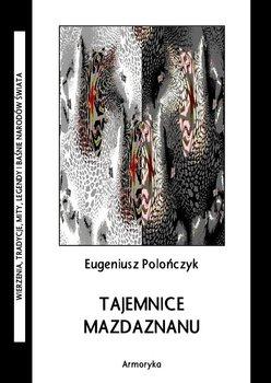 Tajemnice mazdaznanu - Polończyk Eugeniusz