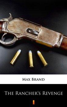 The Rancher's Revenge - Brand Max