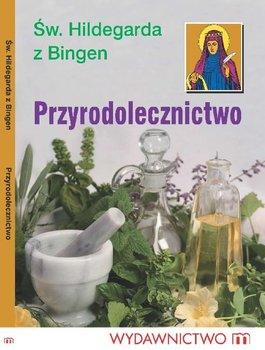 Przyrodolecznictwo - Hildegarda z Bingen