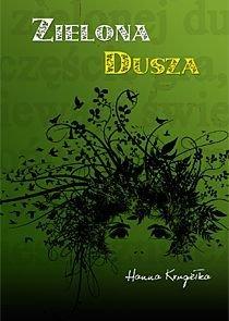 Zielona dusza - Krugiełka Hanna