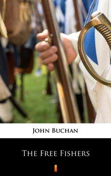 The Free Fishers - Buchan John