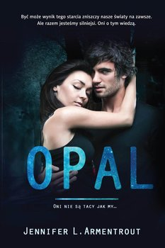 Lux. Tom 3. Opal - Armentrout Jennifer L.